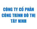Công ty CP Công trình Đô thị Tây Ninh