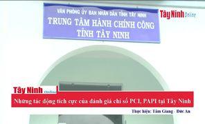 Những tác động tích cực của đánh giá chỉ số PCI, PAPI tại Tây Ninh