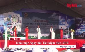Tây Ninh: Tổ chức Ngày hội Tiết kiệm điện 2019