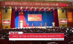 Tỉnh ủy Tây Ninh: Sơ kết 03 năm thực hiện Chỉ thị 05-CT/TW