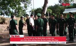 Bí thư Tỉnh uỷ thăm và làm việc với 4 Đồn Biên phòng trên địa bàn huyện Tân Châu