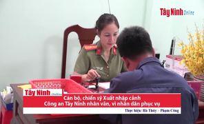 Cán bộ, chiến sĩ Phòng xuất nhập cảnh-CATN vì nhân dân phục vụ