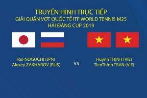 Truyền hình trực tiếp Giải Quần vợt quốc tế ITF World Tennis M25 Tây Ninh Hải Đăng Cup 2019
