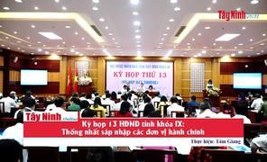 Kỳ họp 13 HĐND tỉnh khóa IX: Thống nhất sáp nhập một số đơn vị hành chính