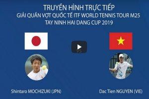 Trực tiếp trận đơn nam giữa Nguyễn Đắc Tiến và Shintaro Mochizuki