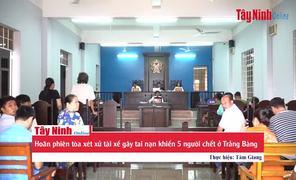 Vắng luật sư bào chữa, phiên tòa xét xử tài xế ngủ gật gây tai nạn ở Trảng Bàng tạm hoãn