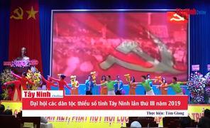 Đại hội các dân tộc thiểu số tỉnh Tây Ninh lần thứ III năm 2019