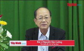 Clip Tây Ninh triển khai các biện pháp phòng chống dịch bệnh do virus nCoV