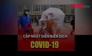 Video Cập nhật mới nhất tình hình dịch bệnh Covid-19 tính đến 17 giờ 30, ngày 20.2.2020