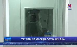 Việt Nam là nước ngăn chặn Covid-19 hiệu quả nhất thế giới