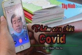 Thăm con thời Covid-19