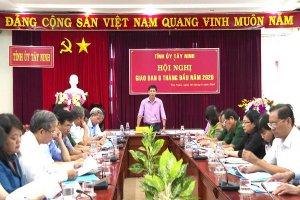 Ban Thường vụ Tỉnh ủy giao ban công tác 6 tháng đầu năm 2020