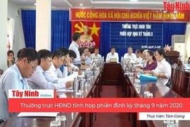 Thường trực HĐND tỉnh họp phiên định kỳ tháng 9 năm 2020