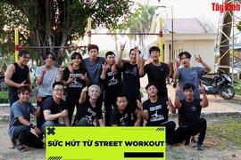 Sức hút từ Street Workout