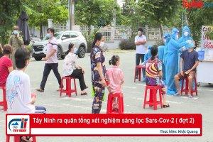 Tây Ninh ra quân tổng xét nghiệm sàng lọc Sars-Cov-2 ( đợt 2)