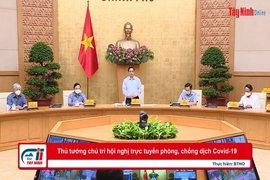 Thủ tướng chủ trì hội nghị trực tuyến phòng, chống dịch Covid-19
