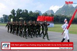 Việt Nam giành huy chương vàng Xạ thủ bắn tỉa tại Army Games 2021