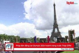 Pháp đón đăng cai Olympic 2024 hoành tráng trước Tháp Eiffel