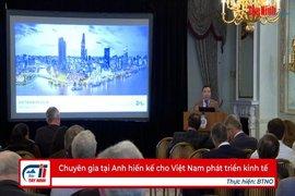 Chuyên gia tại Anh hiến kế cho Việt Nam phát triển kinh tế