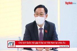 Chủ tịch Quốc hội gặp 6 Đại sứ Việt Nam tại châu Âu