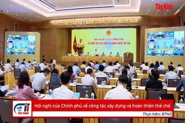 Hội nghị của Chính phủ về công tác xây dựng và hoàn thiện thể chế