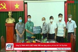 Công Ty TNHH JINYU (VIỆT NAM) TIRE trao tặng vật tư y tế cho Sở Y tế Tây Ninh