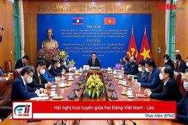Hội nghị trực tuyến giữa hai Đảng Việt Nam - Lào