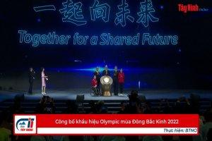 Công bố khẩu hiệu Olympic mùa Đông Bắc Kinh 2022