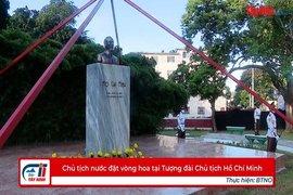 Chủ tịch nước đặt vòng hoa tại Tượng đài Chủ tịch Hồ Chí Minh