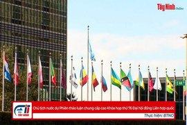 Chủ tịch nước dự Phiên thảo luận chung cấp cao Khóa họp thứ 76 Đại hội đồng Liên hợp quốc