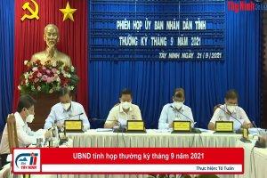 UBND tỉnh họp thường kỳ tháng 9 năm 2021