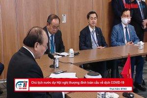 Chủ tịch nước dự Hội nghị thượng đỉnh toàn cầu về dịch COVID-19
