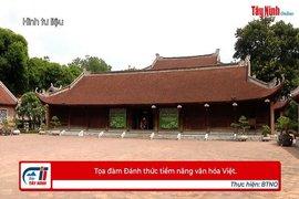 Tọa đàm Đánh thức tiềm năng văn hóa Việt