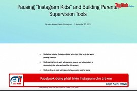 Facebook dừng phát triển Instagram cho trẻ em