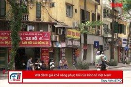 WB đánh giá khả năng phục hồi của kinh tế Việt Nam