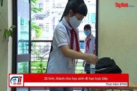 25 tỉnh, thành cho học sinh đi học trực tiếp