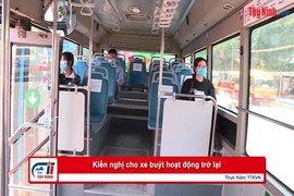Kiến nghị cho xe buýt hoạt động trở lại