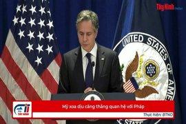 Mỹ xoa dịu căng thẳng quan hệ với Pháp