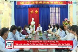 Phó Bí thư Thường trực Tỉnh uỷ Phạm Hùng Thái: Thăm chúc mừng Báo Tây Ninh nhân kỷ niệm 75 năm truyền thống Báo Tây Ninh