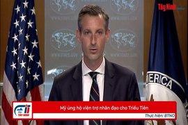 Mỹ ủng hộ viện trợ nhân đạo cho Triều Tiên