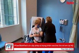 Pfizer/BioNTech xin cấp phép sử dụng khẩn vaccine cho trẻ em tại Mỹ