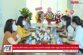 Báo Tây Ninh thăm, chúc mừng doanh nghiệp nhân ngày Doanh nhân Việt Nam