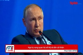 Nga hy vọng quan hệ với Mỹ sẽ dần cải thiện
