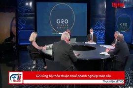 G20 ủng hộ thỏa thuận thuế doanh nghiệp toàn cầu