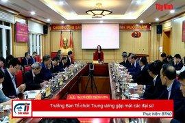 Trưởng Ban Tổ chức Trung ương gặp mặt các đại sứ
