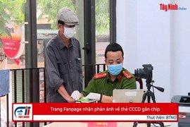 Trang Fanpage nhận phản ánh về thẻ CCCD gắn chip