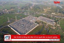 Hơn 16.500 tỷ đồng tiền điện hỗ trợ người dân và doanh nghiệp
