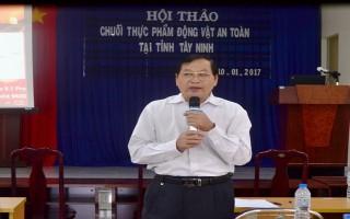 Xây dựng mô hình quản lý chuỗi thực phẩm động vật an toàn tại Tây Ninh