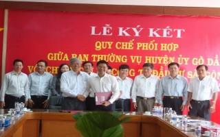 Huyện ủy Gò Dầu: Ký kết quy chế phối hợp với Chi ủy Chi bộ Công ty đầu tư Sài Gòn VRG