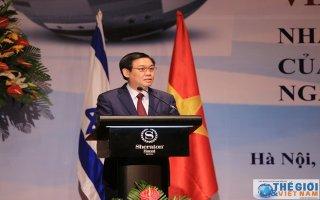 Việt Nam – Israel: Chung tay làm nên điều kỳ diệu